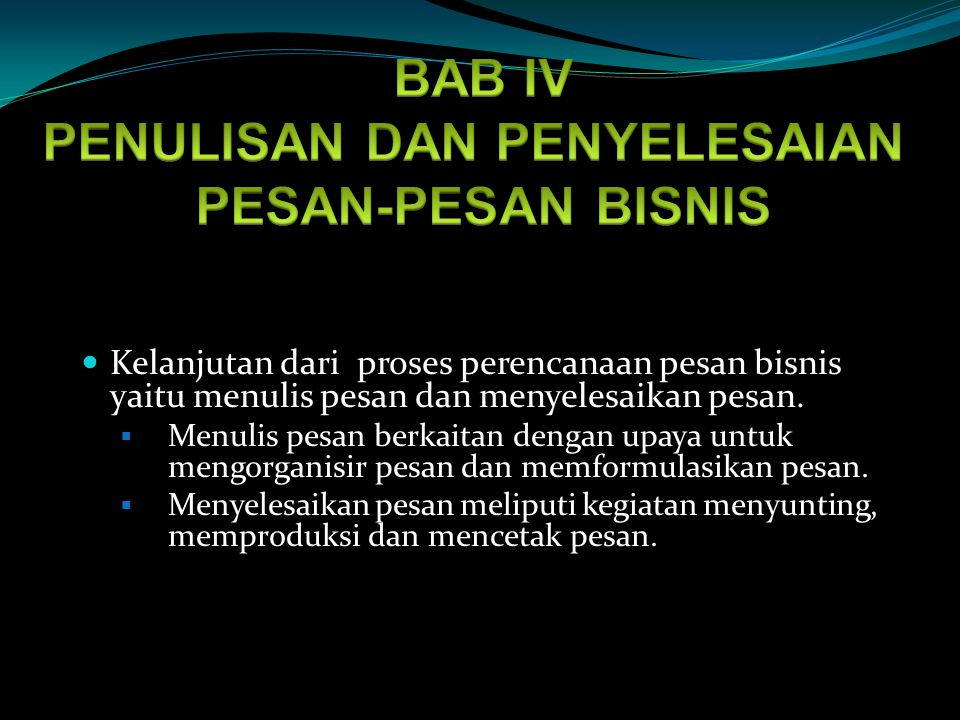BAB IV PENULISAN DAN PENYELESAIAN