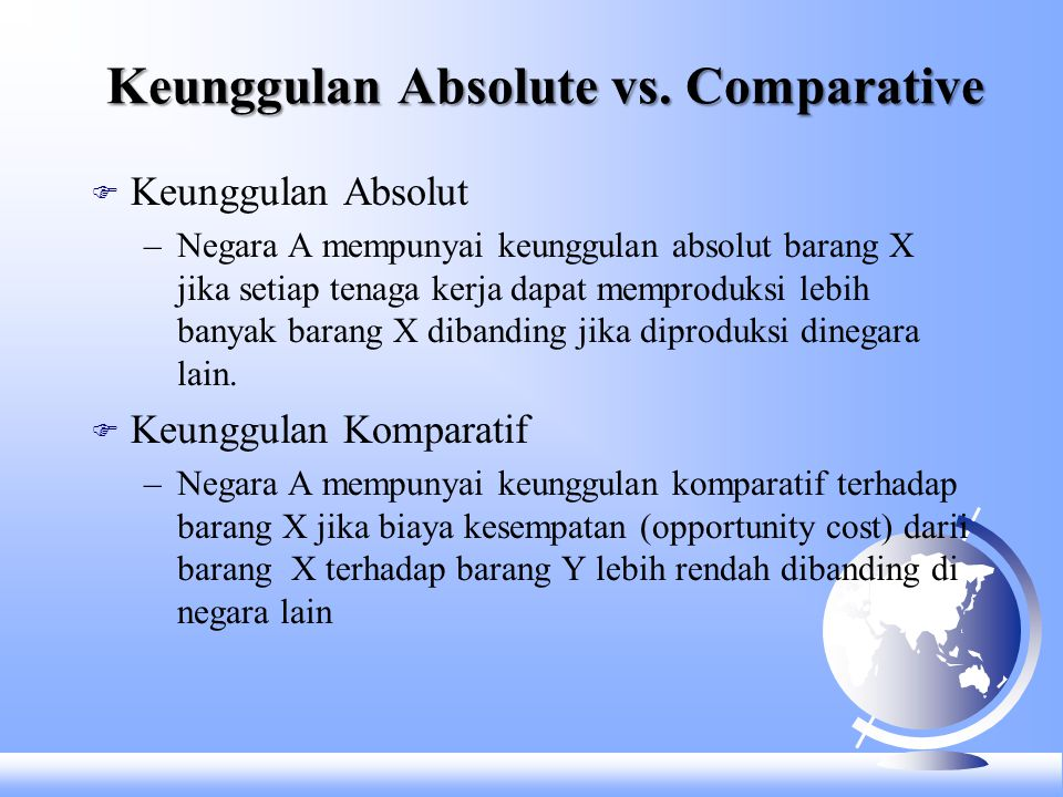 Keunggulan Absolute vs. Comparative