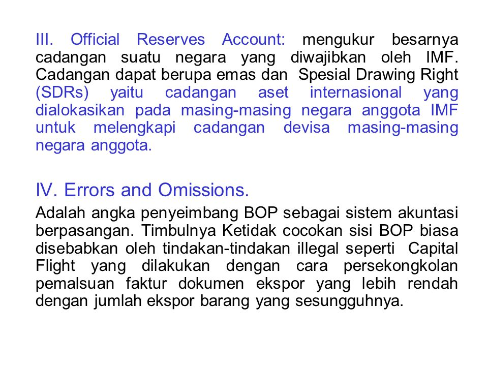 IV. Errors and Omissions.