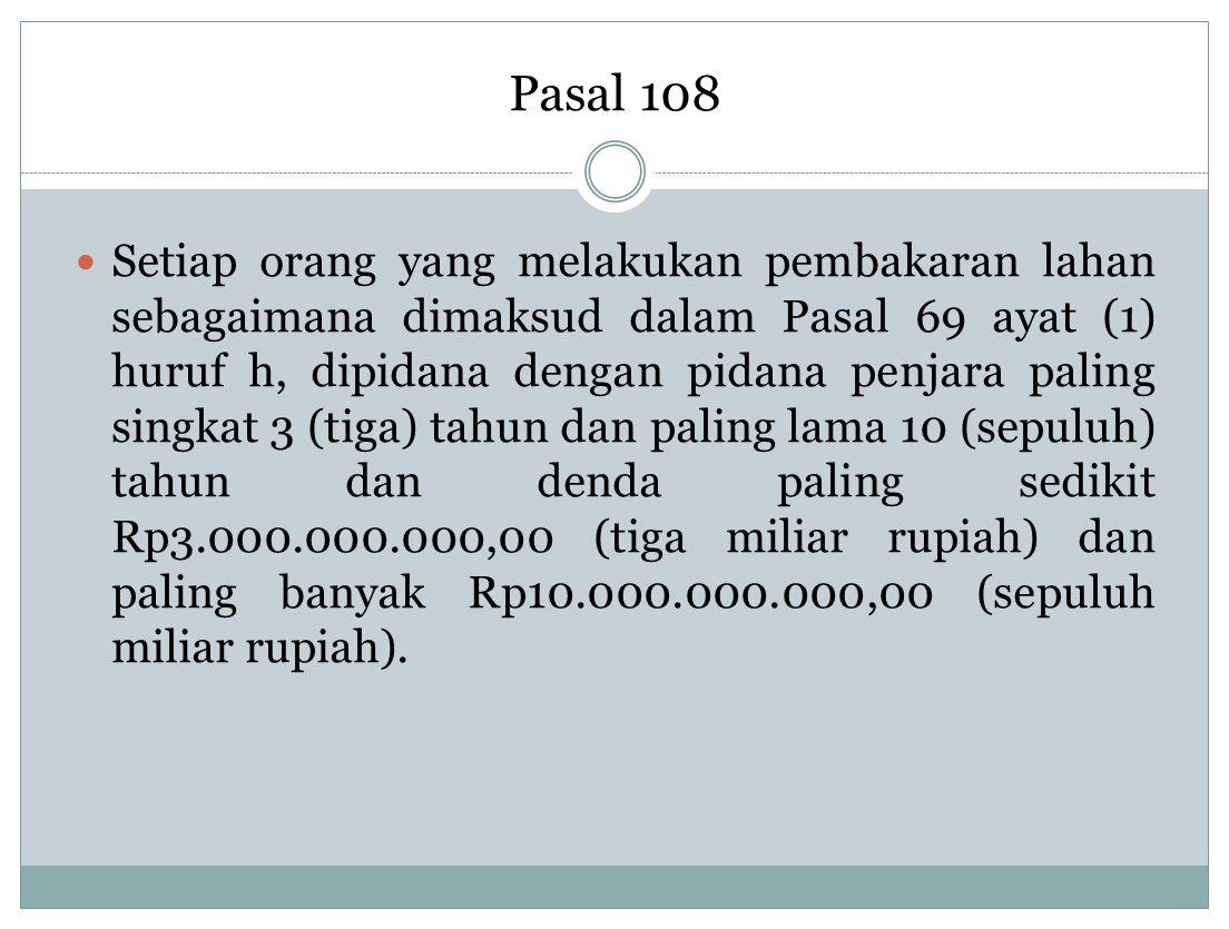 Pasal 108