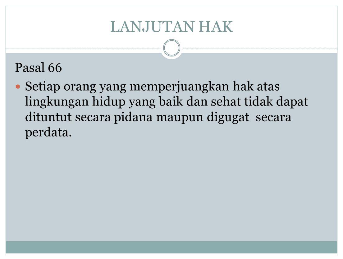 LANJUTAN HAK Pasal 66.