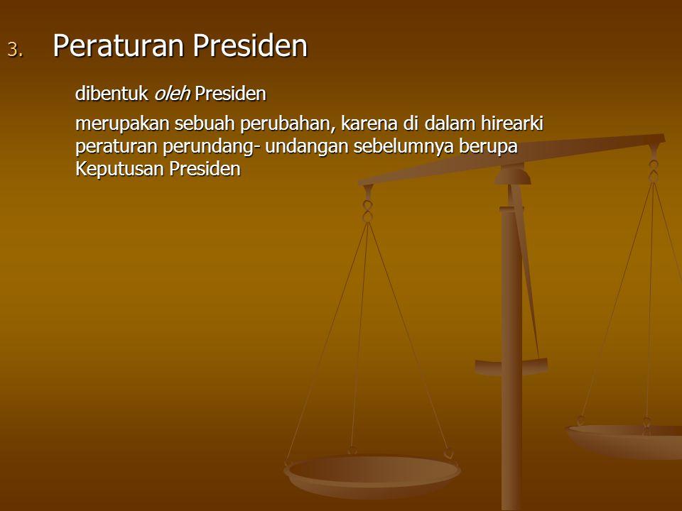 dibentuk oleh Presiden