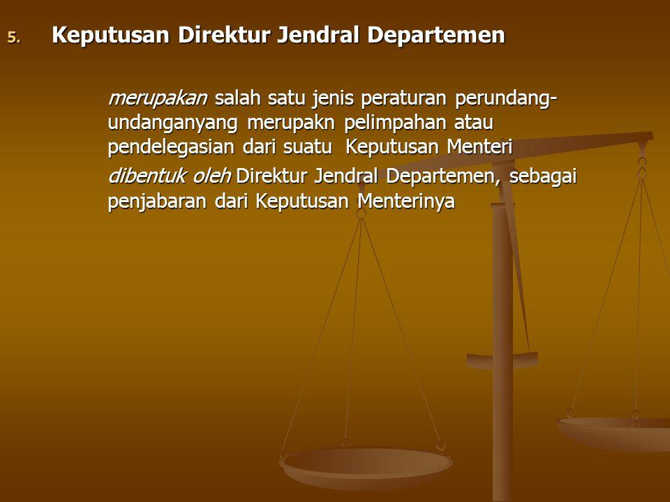 Keputusan Direktur Jendral Departemen