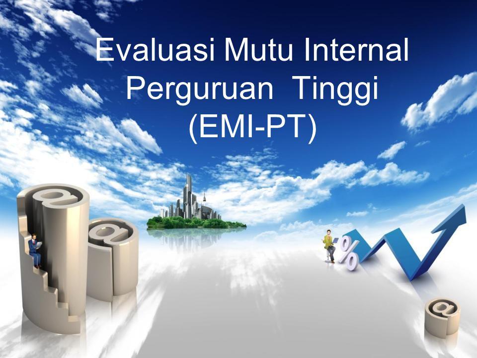 Evaluasi Mutu Internal Perguruan Tinggi (EMI-PT)
