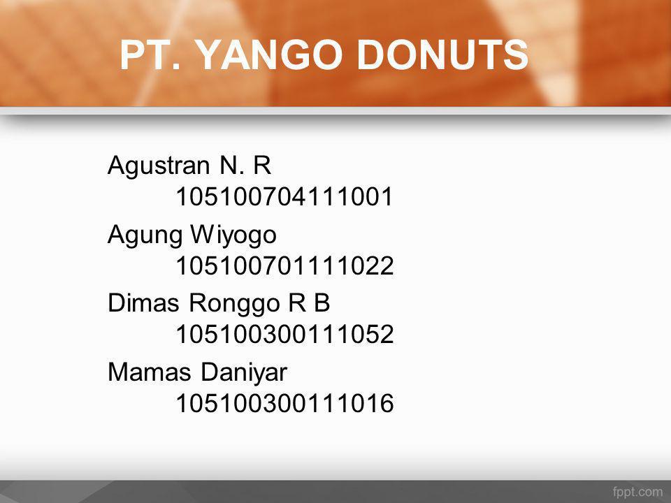 PT. YANGO DONUTS Agustran N. R 105100704111001