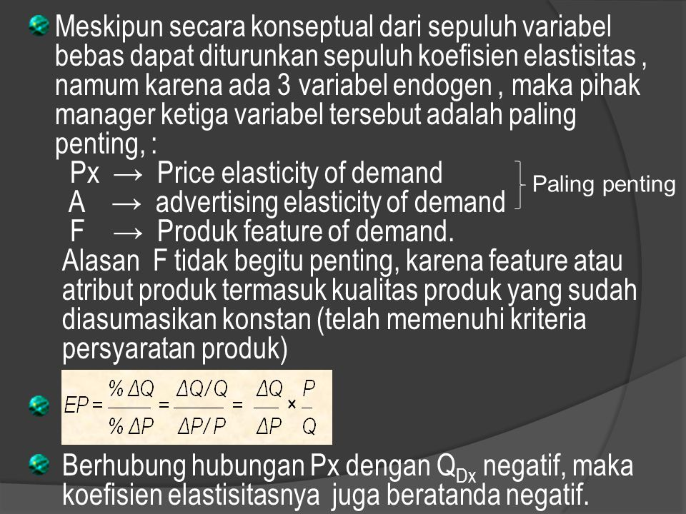 Px → Price elasticity of demand A → advertising elasticity of demand