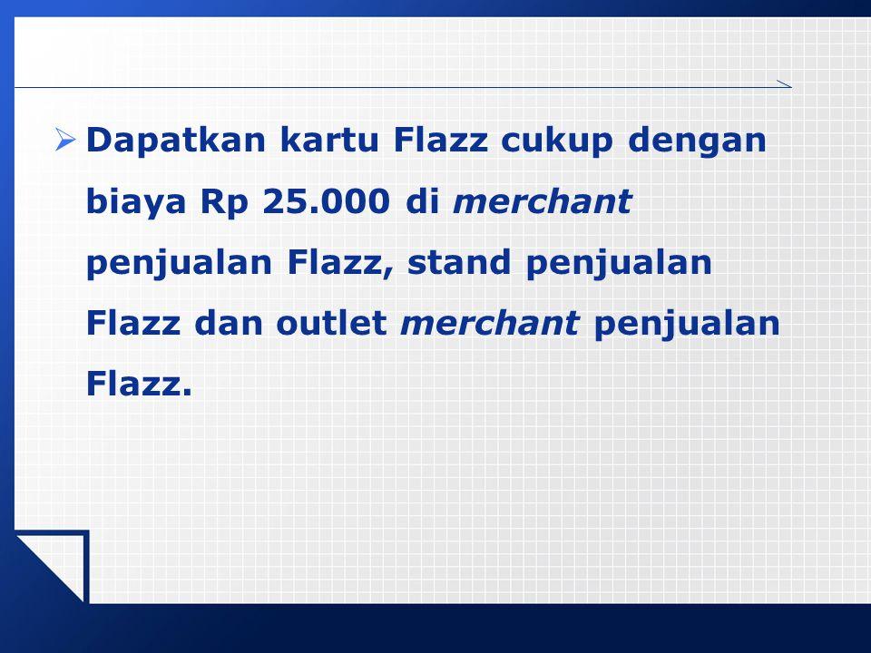 Dapatkan kartu Flazz cukup dengan biaya Rp 25