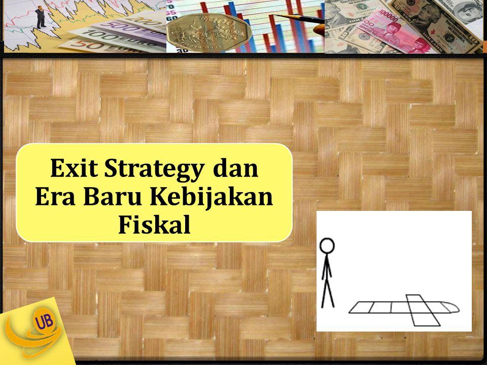 Exit Strategy dan Era Baru Kebijakan Fiskal