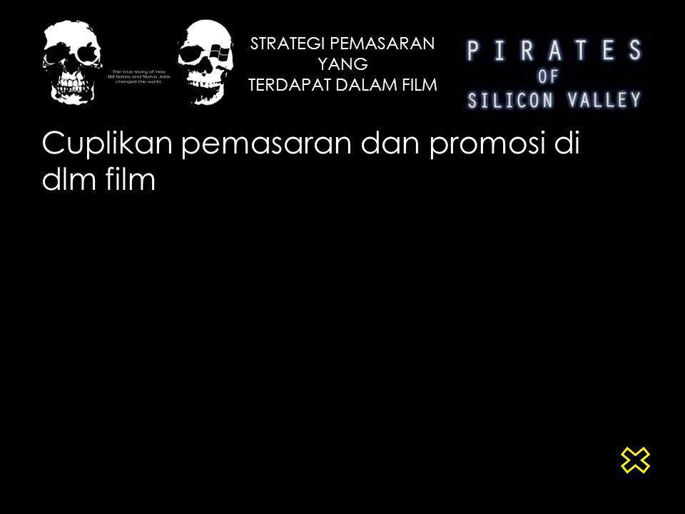 STRATEGI PEMASARAN YANG TERDAPAT DALAM FILM