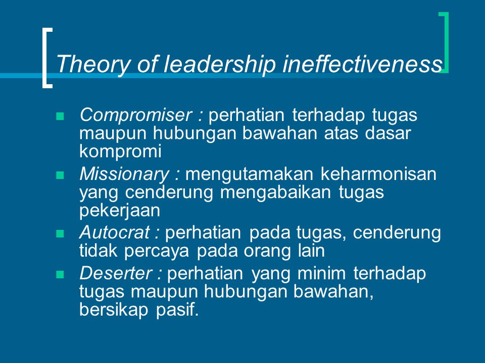 Theory of leadership ineffectiveness