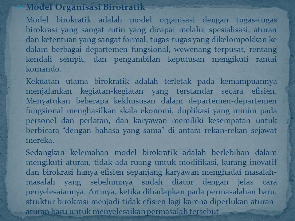 Model Organisasi Birotratik