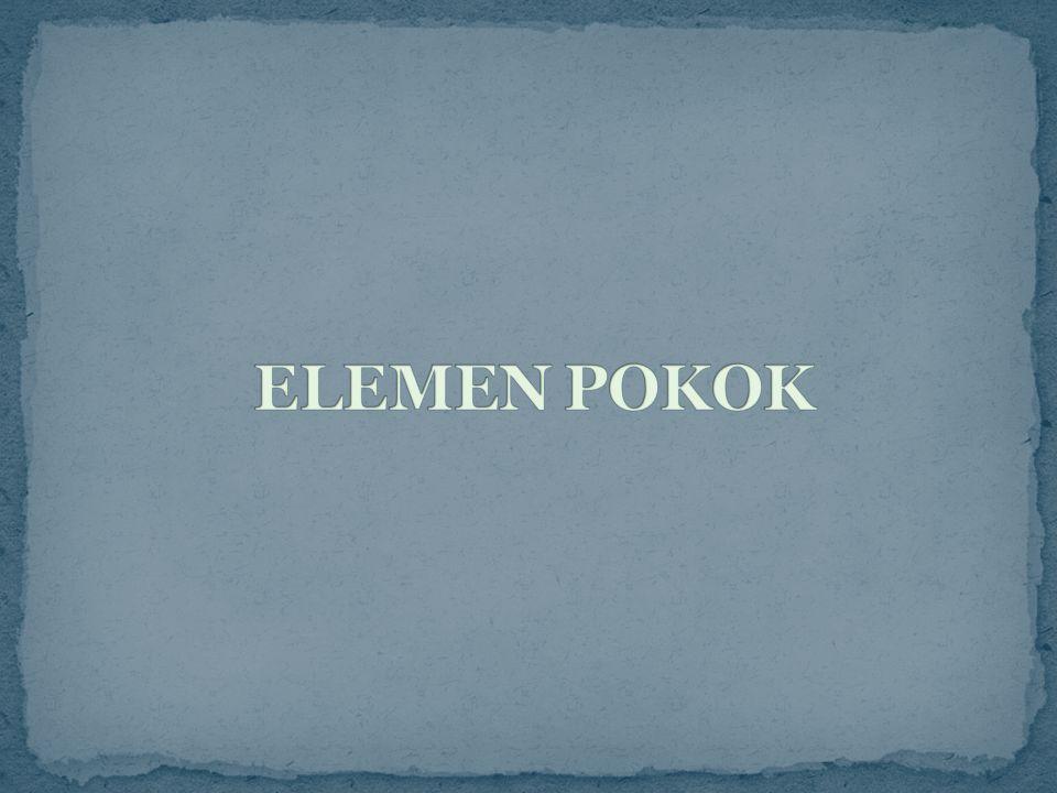 ELEMEN POKOK