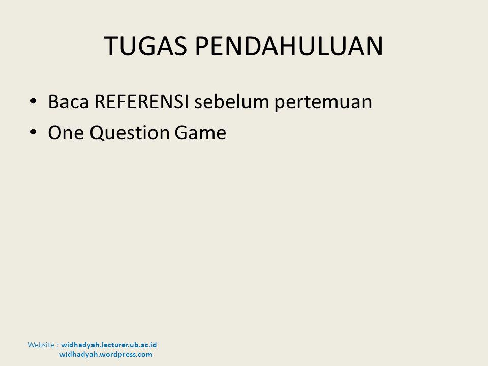 TUGAS PENDAHULUAN Baca REFERENSI sebelum pertemuan One Question Game