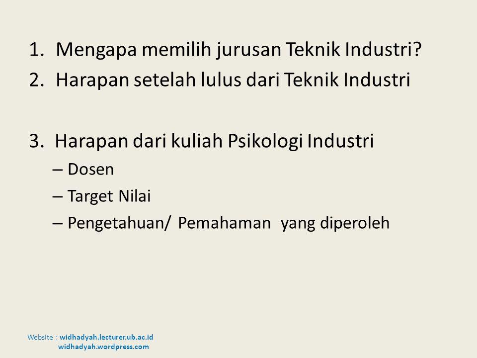 Mengapa memilih jurusan Teknik Industri