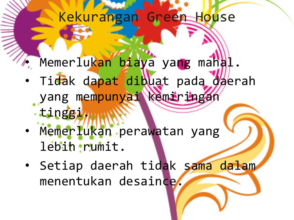 Kekurangan Green House