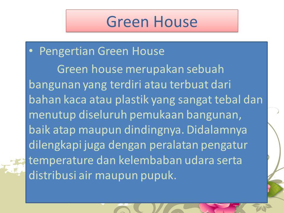 Green House Pengertian Green House