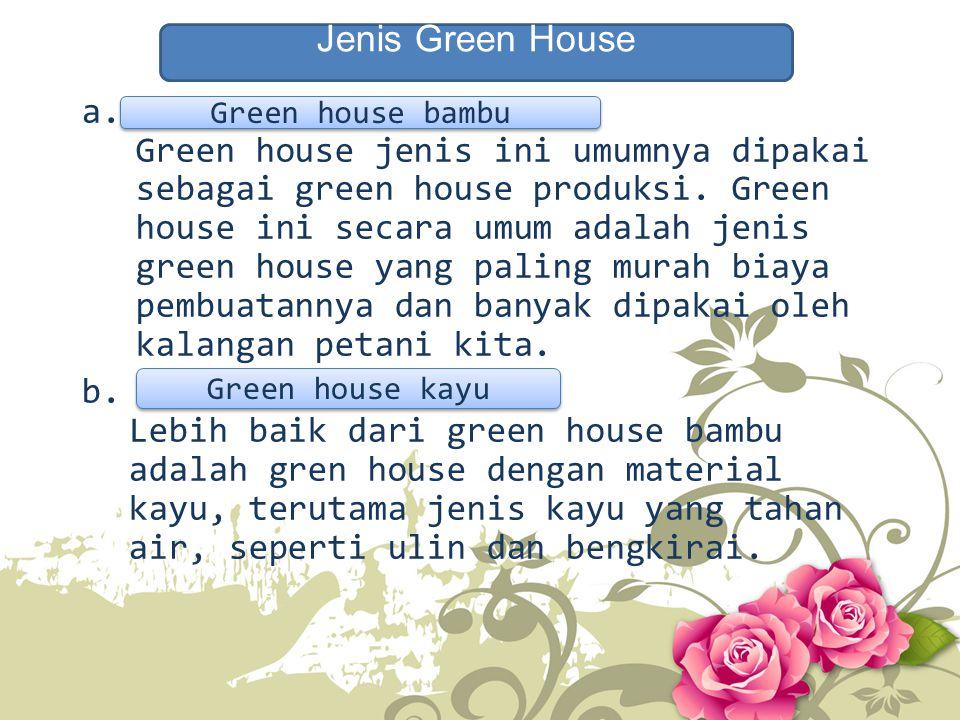 Jenis Green House