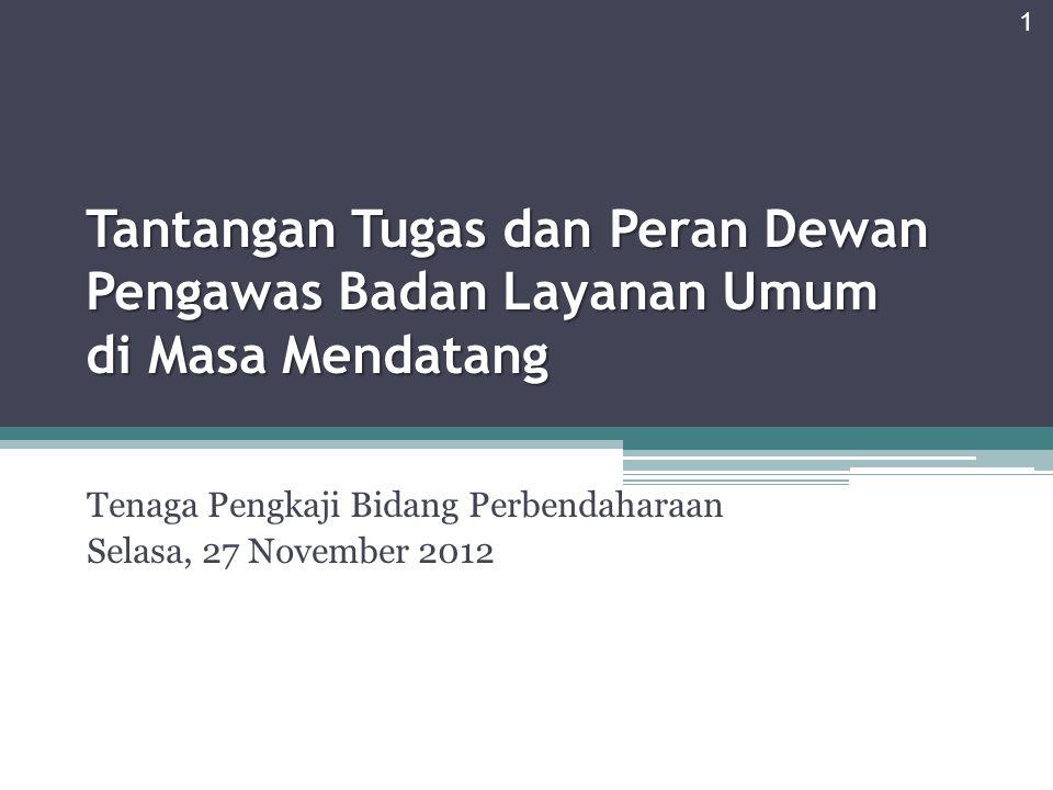 Tenaga Pengkaji Bidang Perbendaharaan Selasa, 27 November 2012