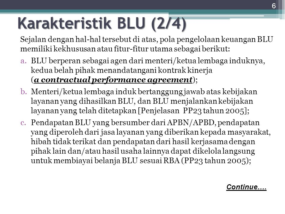 Karakteristik BLU (2/4)
