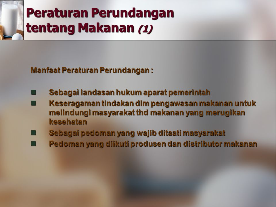 Peraturan Perundangan tentang Makanan (1)