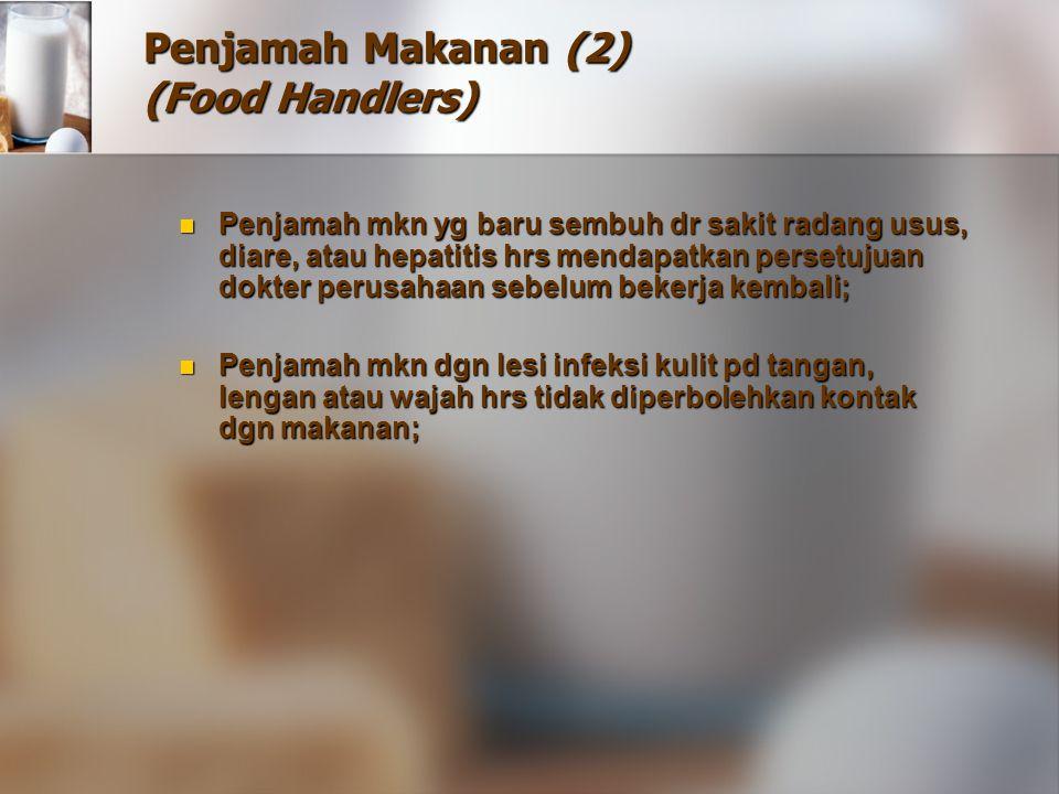 Penjamah Makanan (2) (Food Handlers)