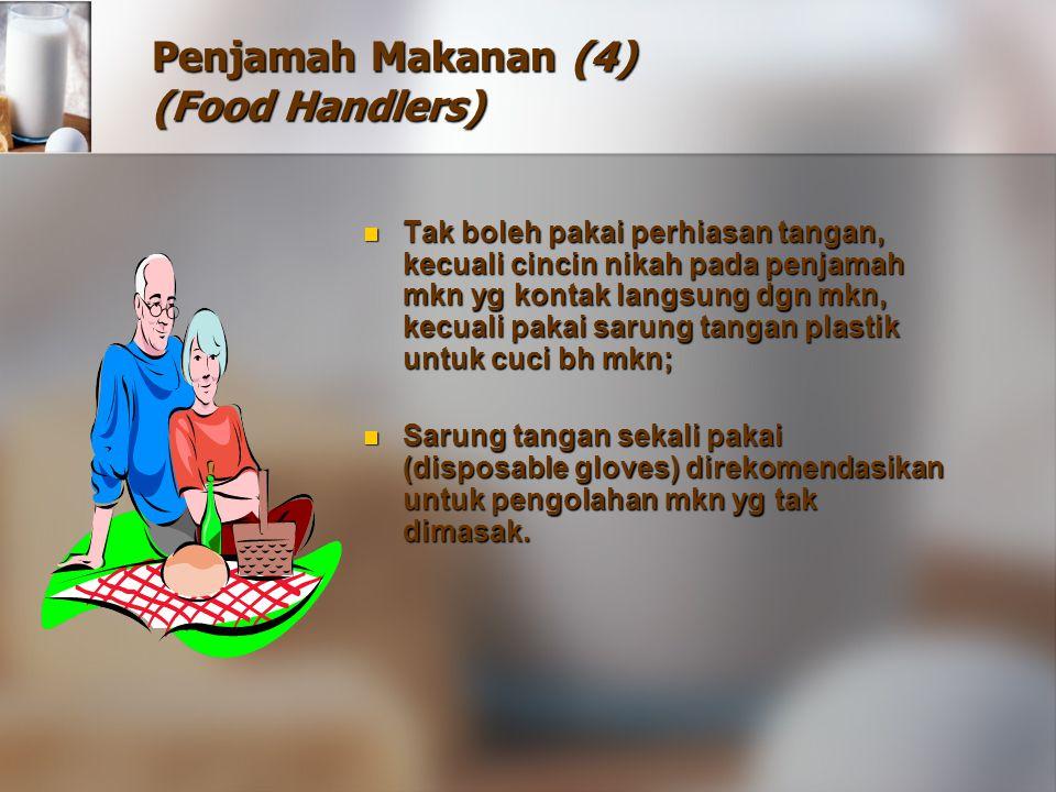 Penjamah Makanan (4) (Food Handlers)