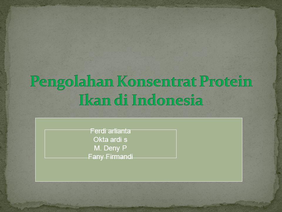 Pengolahan Konsentrat Protein Ikan di Indonesia