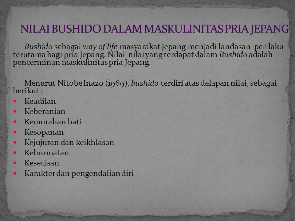NILAI BUSHIDO DALAM MASKULINITAS PRIA JEPANG