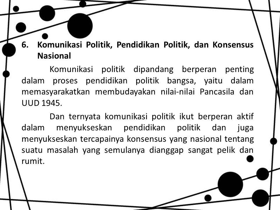 Komunikasi Politik, Pendidikan Politik, dan Konsensus Nasional
