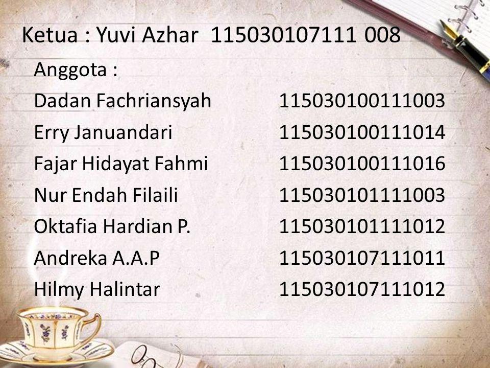 Ketua : Yuvi Azhar 115030107111 008