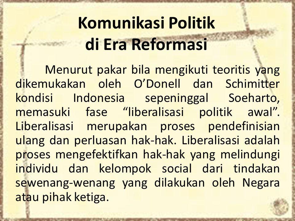 Komunikasi Politik di Era Reformasi