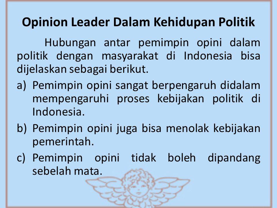 Opinion Leader Dalam Kehidupan Politik