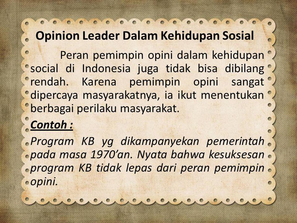 Opinion Leader Dalam Kehidupan Sosial