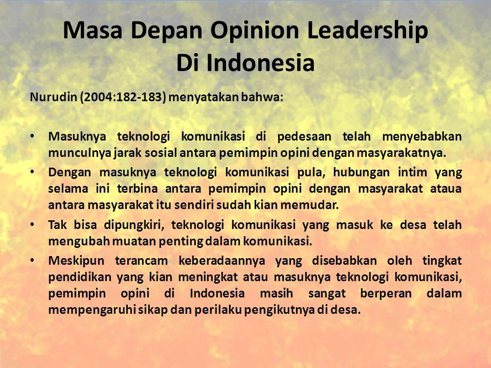 Masa Depan Opinion Leadership Di Indonesia