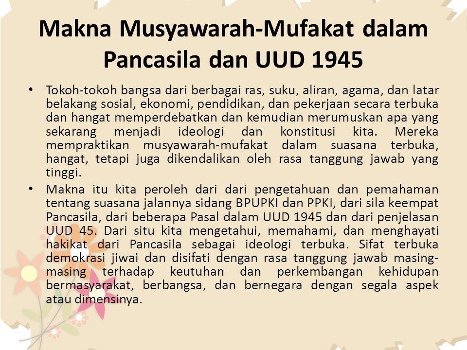 Makna Musyawarah-Mufakat dalam Pancasila dan UUD 1945