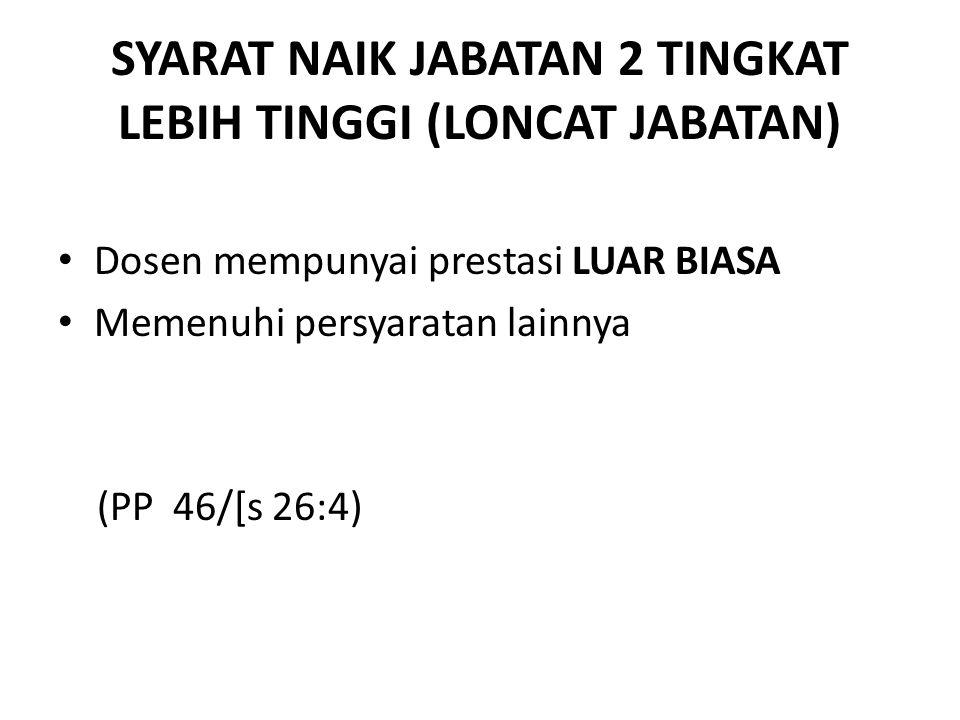 SYARAT NAIK JABATAN 2 TINGKAT LEBIH TINGGI (LONCAT JABATAN)