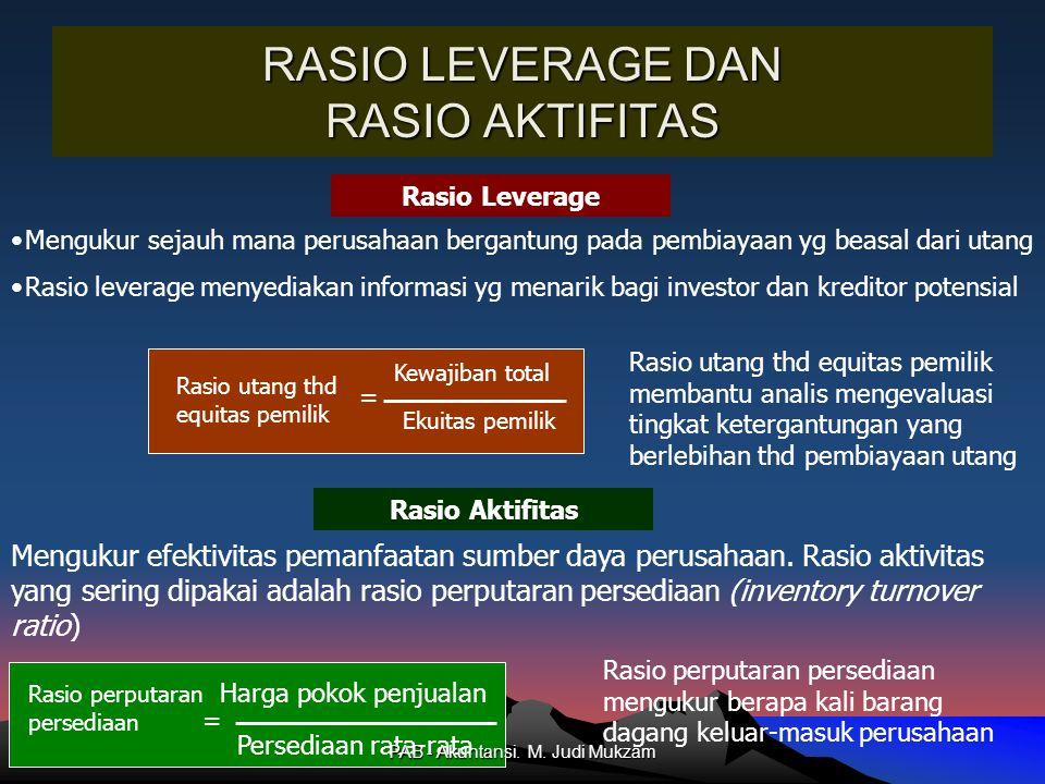 RASIO LEVERAGE DAN RASIO AKTIFITAS