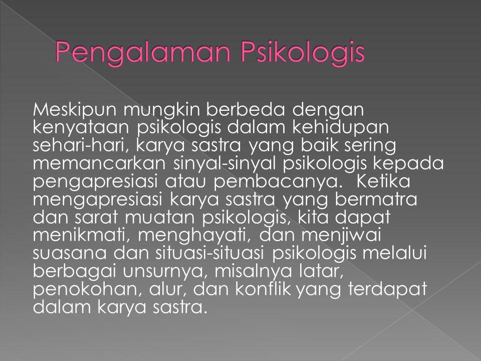Pengalaman Psikologis