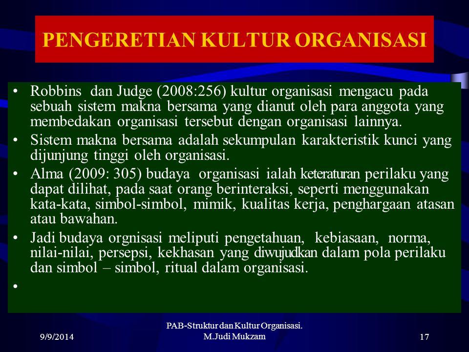 PENGERETIAN KULTUR ORGANISASI