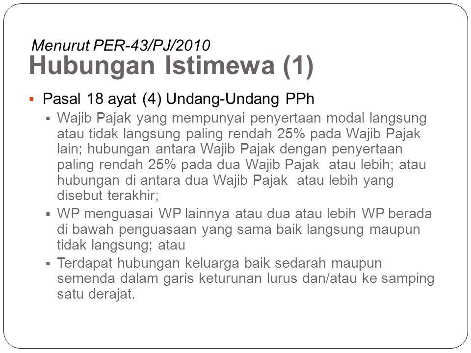 Hubungan Istimewa (1) Menurut PER-43/PJ/2010