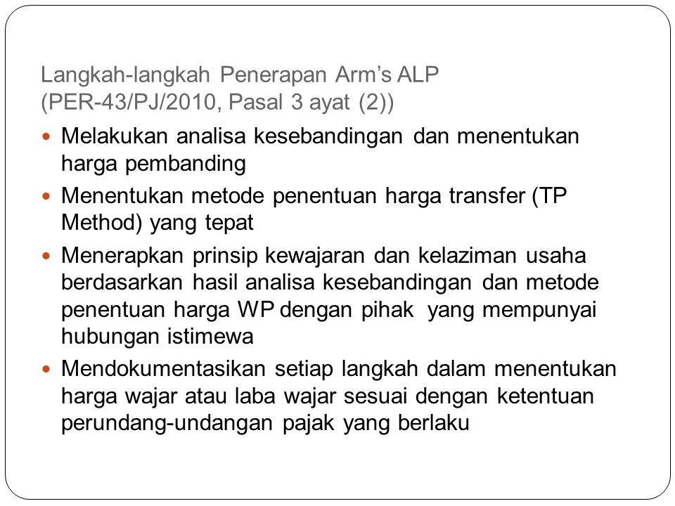 Langkah-langkah Penerapan Arm's ALP (PER-43/PJ/2010, Pasal 3 ayat (2))