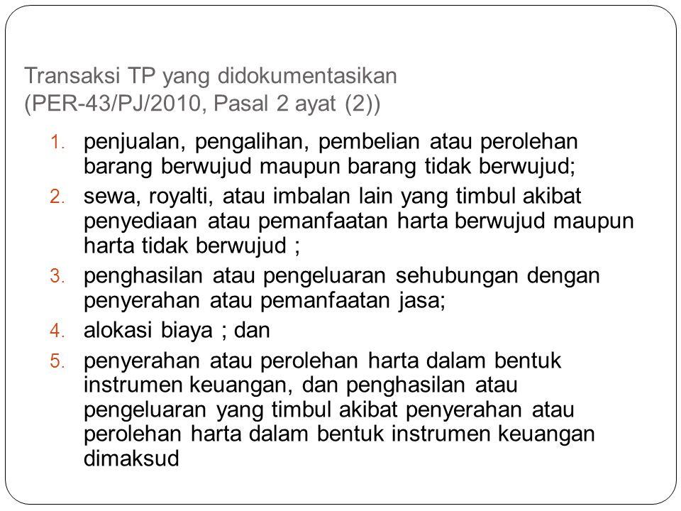 Transaksi TP yang didokumentasikan (PER-43/PJ/2010, Pasal 2 ayat (2))