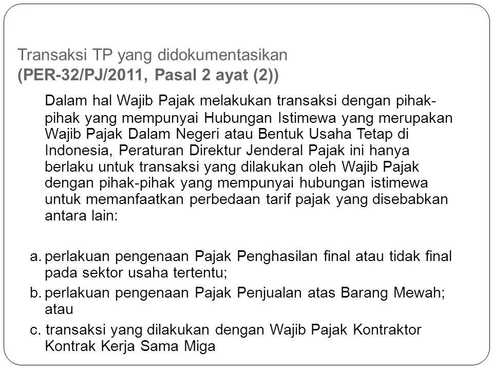 Transaksi TP yang didokumentasikan (PER-32/PJ/2011, Pasal 2 ayat (2))