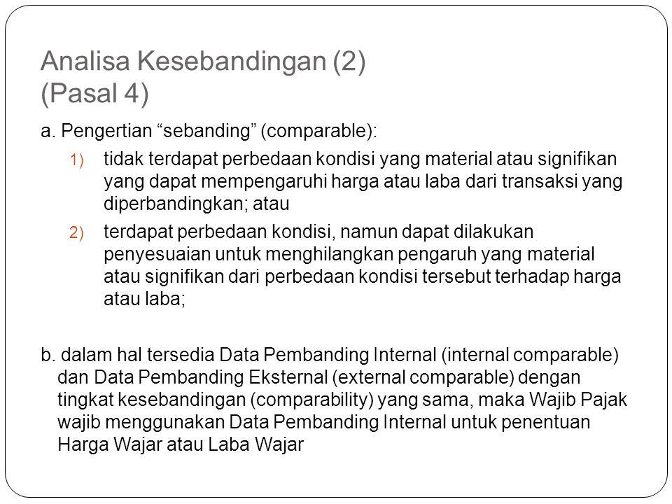 Analisa Kesebandingan (2) (Pasal 4)