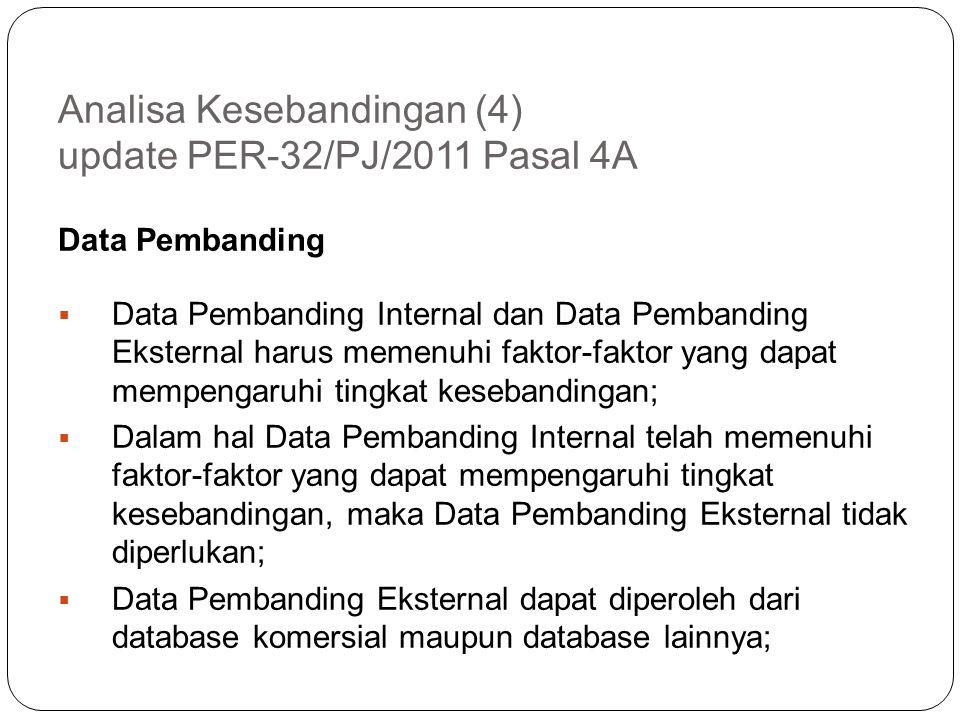 Analisa Kesebandingan (4) update PER-32/PJ/2011 Pasal 4A