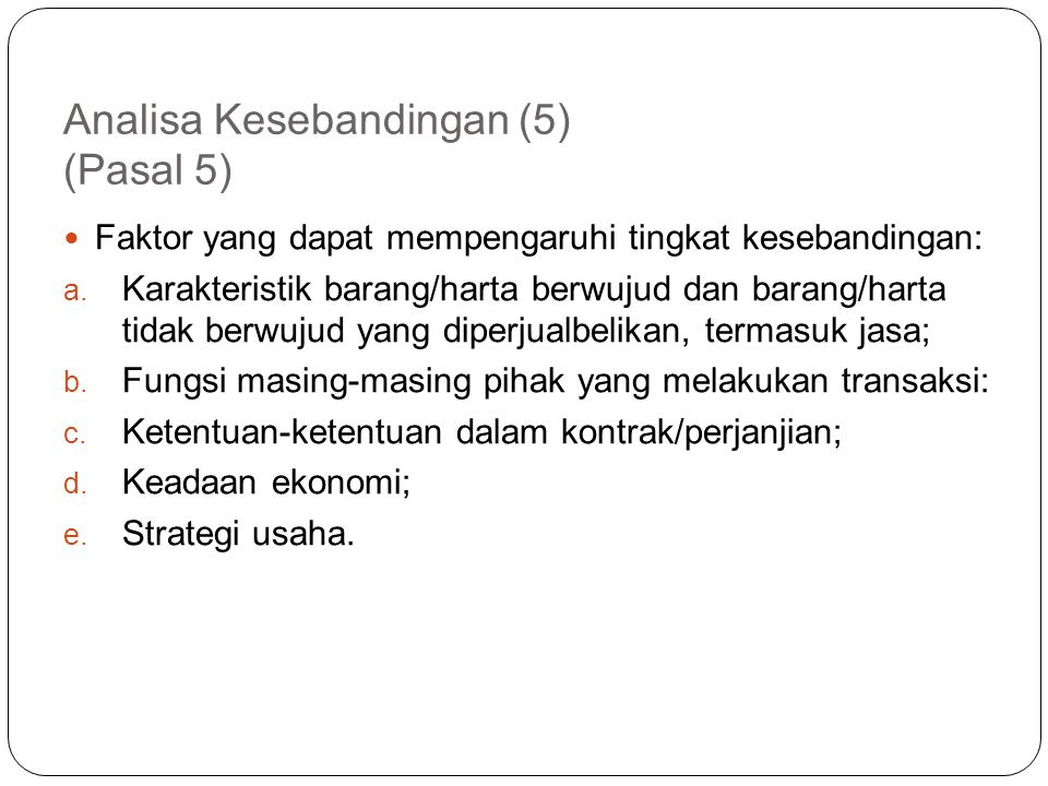 Analisa Kesebandingan (5) (Pasal 5)