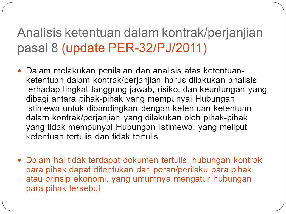 Analisis ketentuan dalam kontrak/perjanjian pasal 8 (update PER-32/PJ/2011)