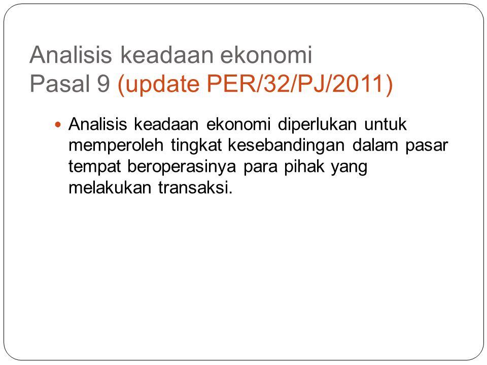 Analisis keadaan ekonomi Pasal 9 (update PER/32/PJ/2011)