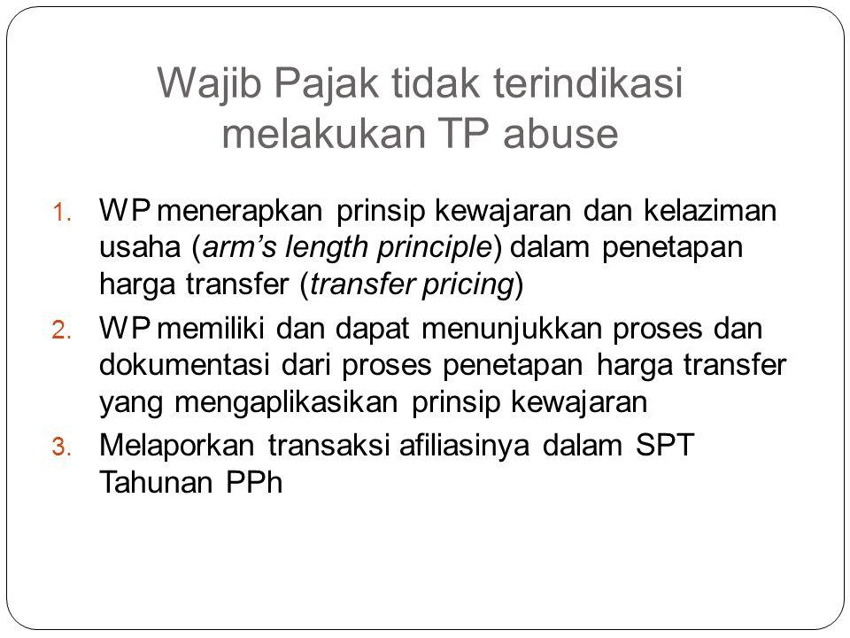 Wajib Pajak tidak terindikasi melakukan TP abuse