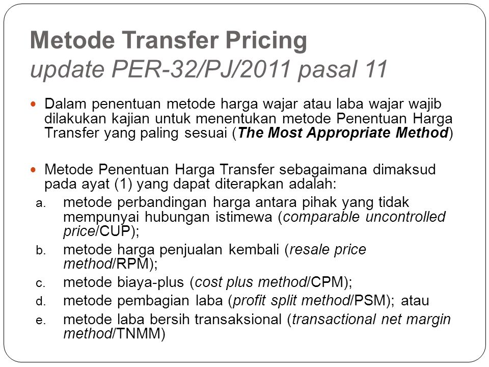 Metode Transfer Pricing update PER-32/PJ/2011 pasal 11